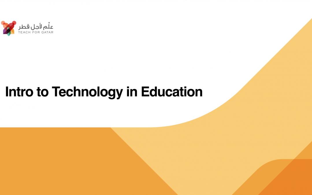 "TFQ SI 2019, ""Intro to Tech in Edu"""